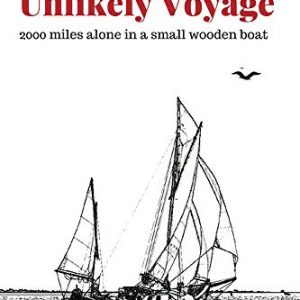 An Unlikely Voyage by John Almberg