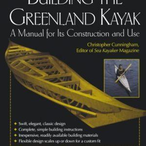 building a greenland kayak cunningham