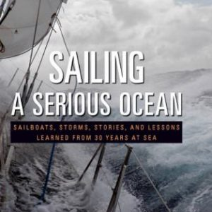 Sailing a Serious Ocean book by John Kretschmer