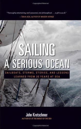 Sailing a Serious Ocean book by John Kretschmer